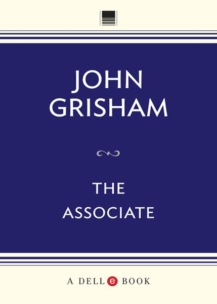 The Associate By: John Grisham