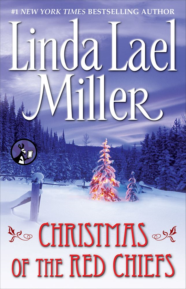 Christmas of the Red Chiefs By: Linda Lael Miller