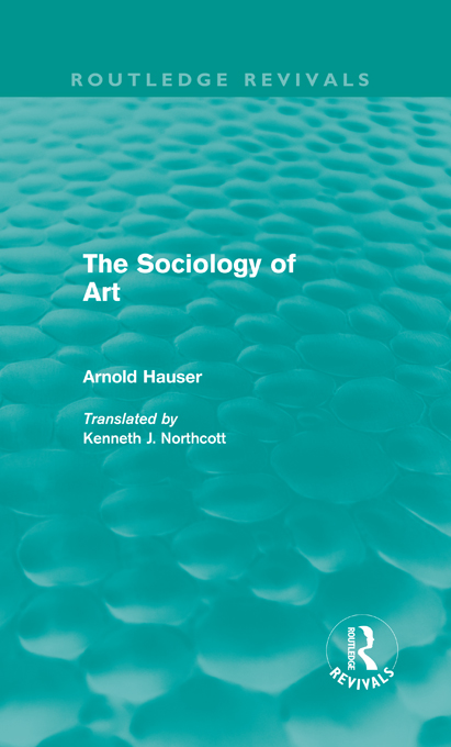 The Sociology of Art (Routledge Revivals)