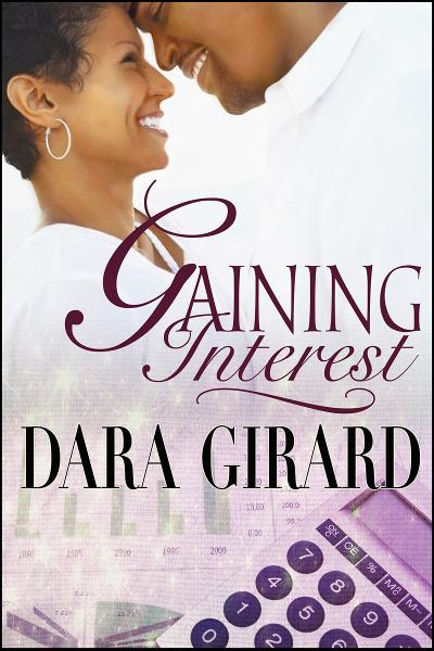 Gaining Interest By: Dara Girard
