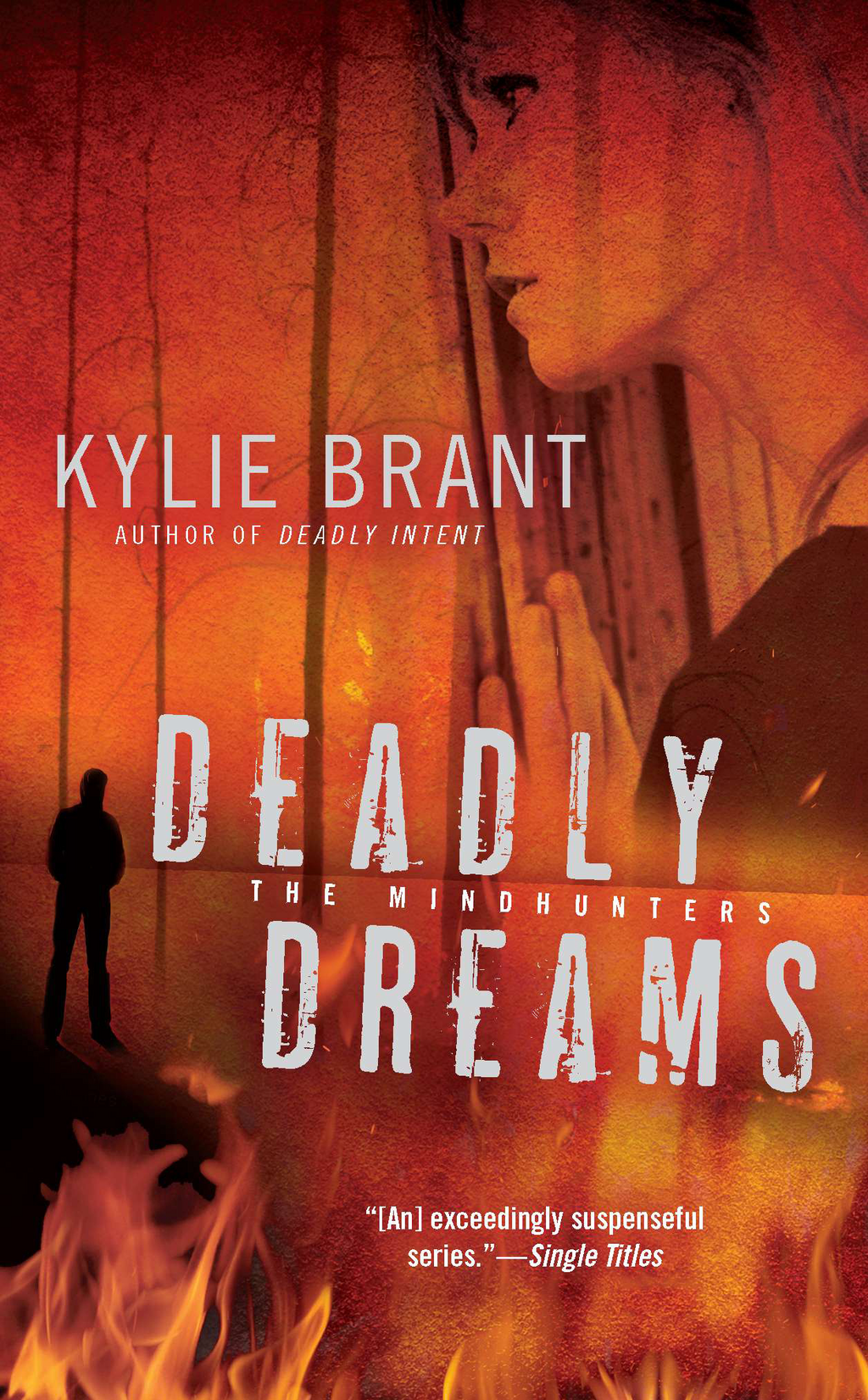 Deadly Dreams By: Kylie Brant