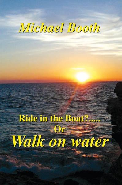 Ride in the boat.....? or walk on water