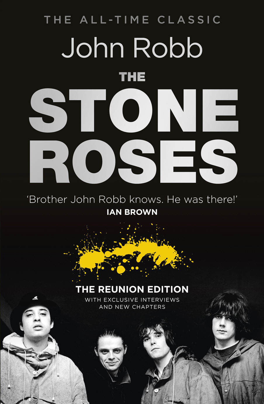 The Stone Roses And The Resurrection of British Pop The Reunion Edition