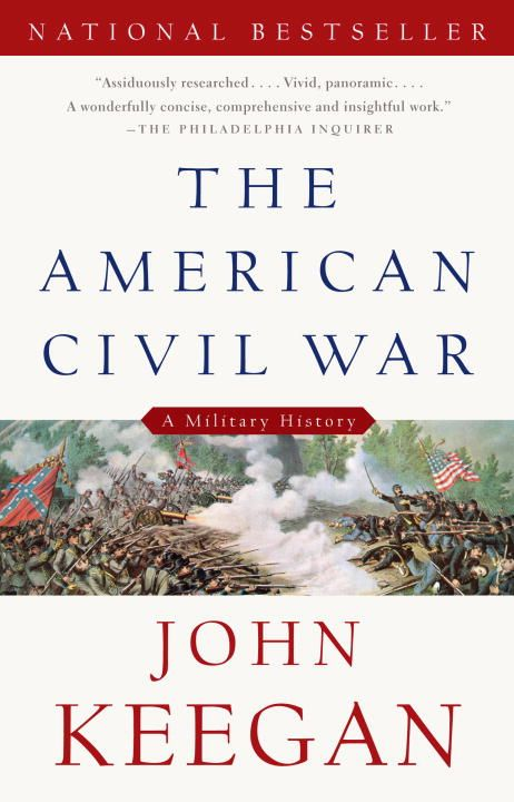 The American Civil War By: John Keegan