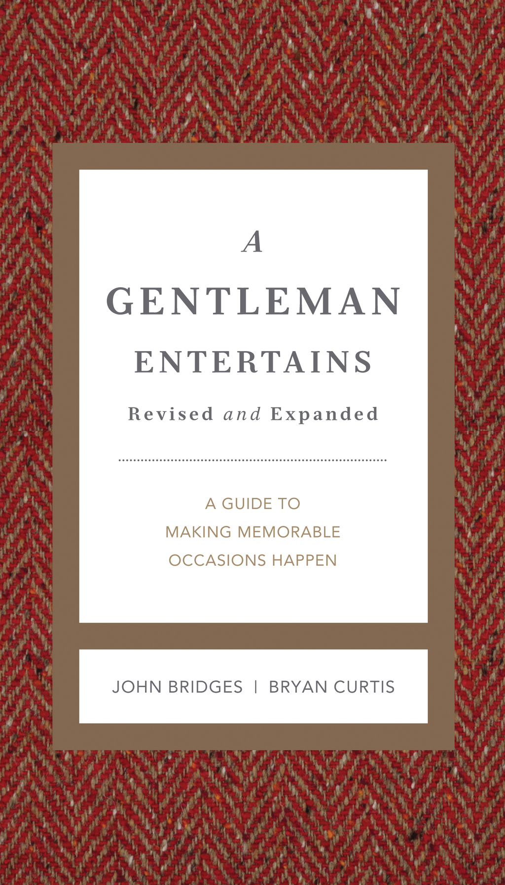 A Gentleman Entertains Revised & Updated