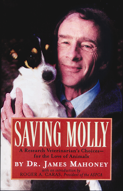 Saving Molly By: James Mahoney, D.V.M., Ph.D.