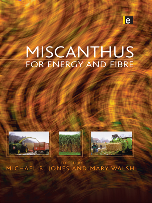 Miscanthus For Energy and Fibre