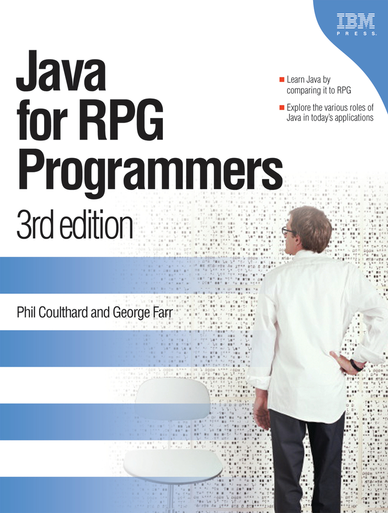 Java for RPG Programmers By: George Farr,Phil Coulthard