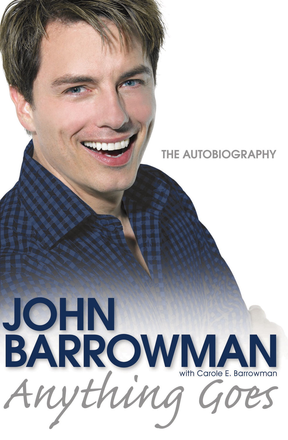 Anything Goes By: Carole E. Barrowman,John Barrowman