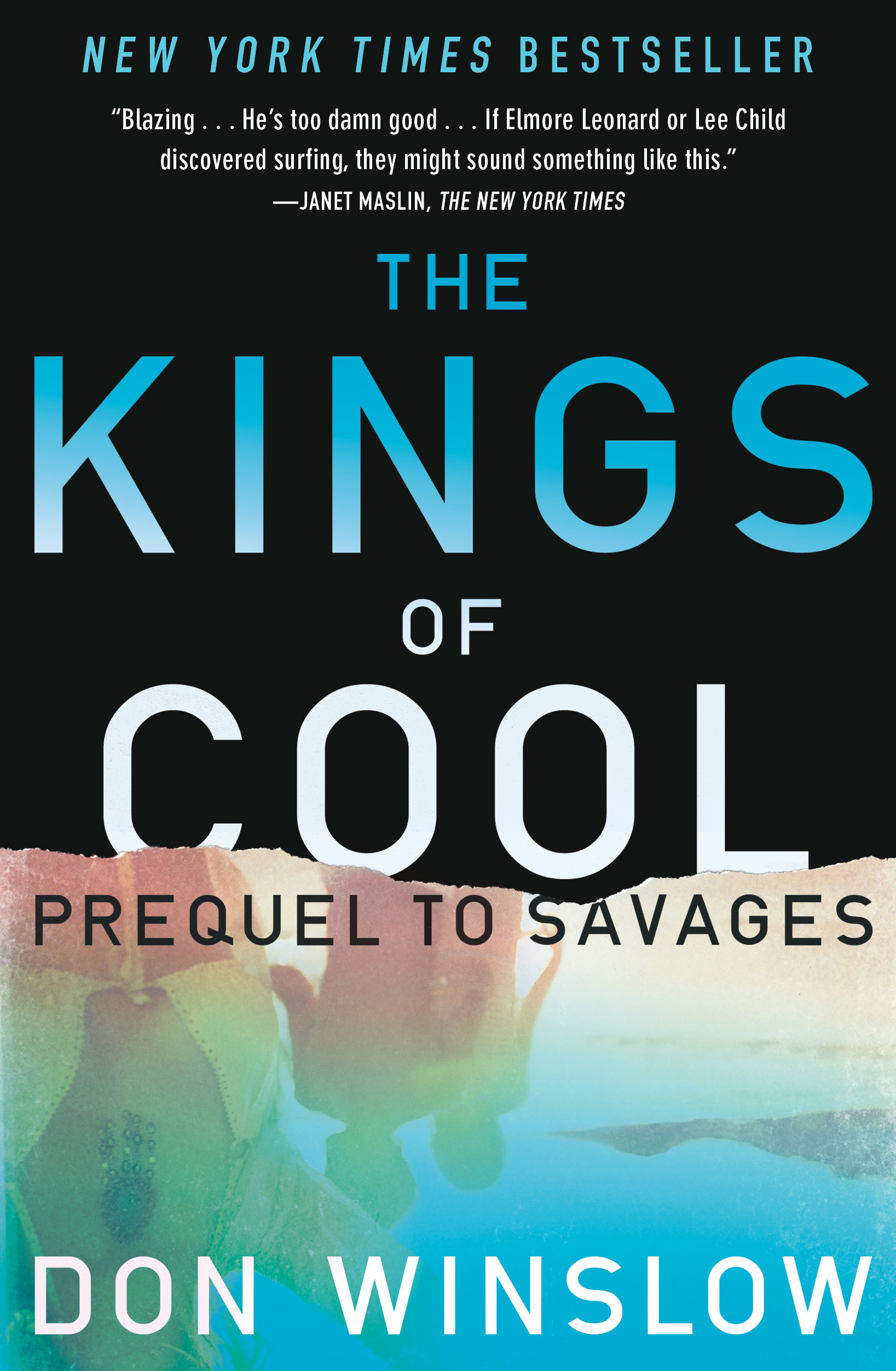 The Kings of Cool By: Don Winslow