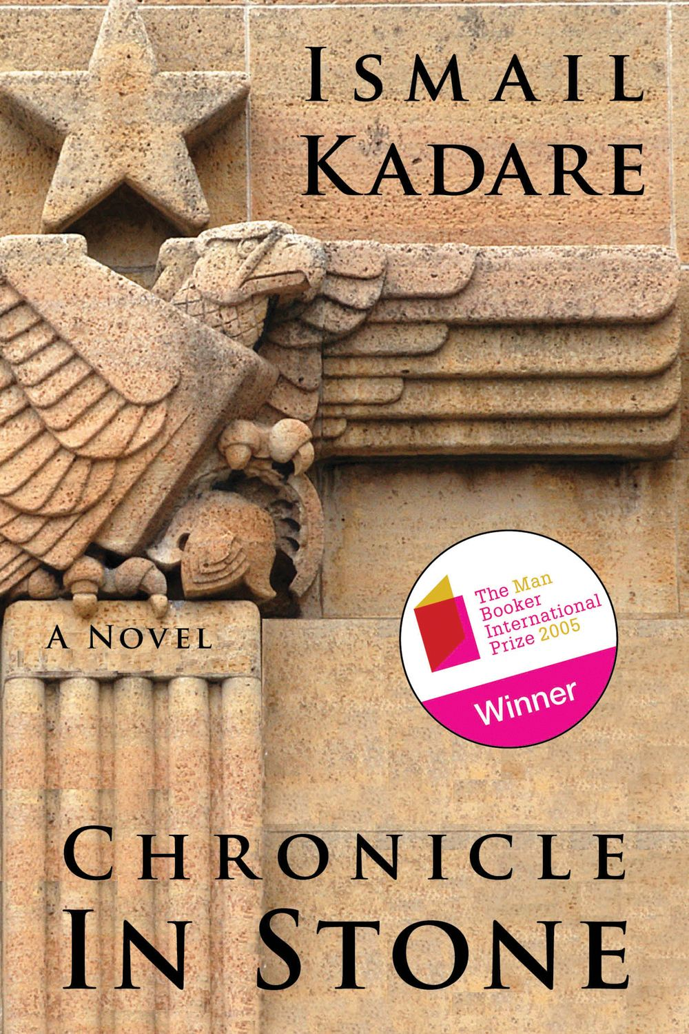 Chronicle in Stone: A Novel