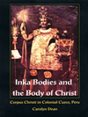 Inka Bodies And The Body Of Christ