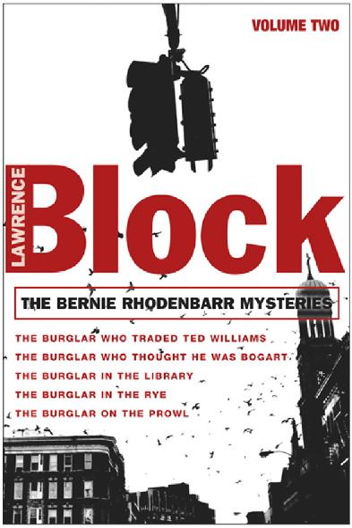 The Bernie Rhodenbarr Mysteries [Volume Two]