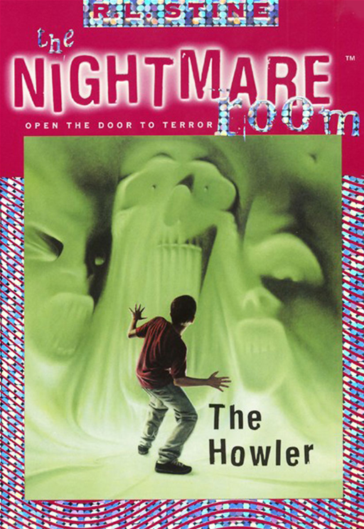 The Nightmare Room #7: The Howler By: R.L. Stine