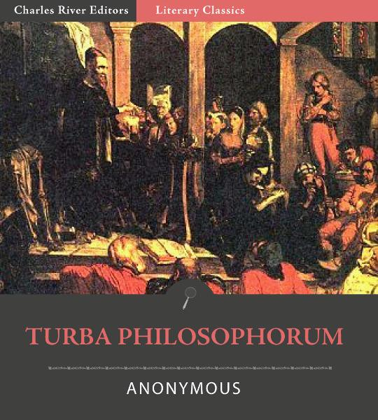 Turba Philosophorum By: Anonymous
