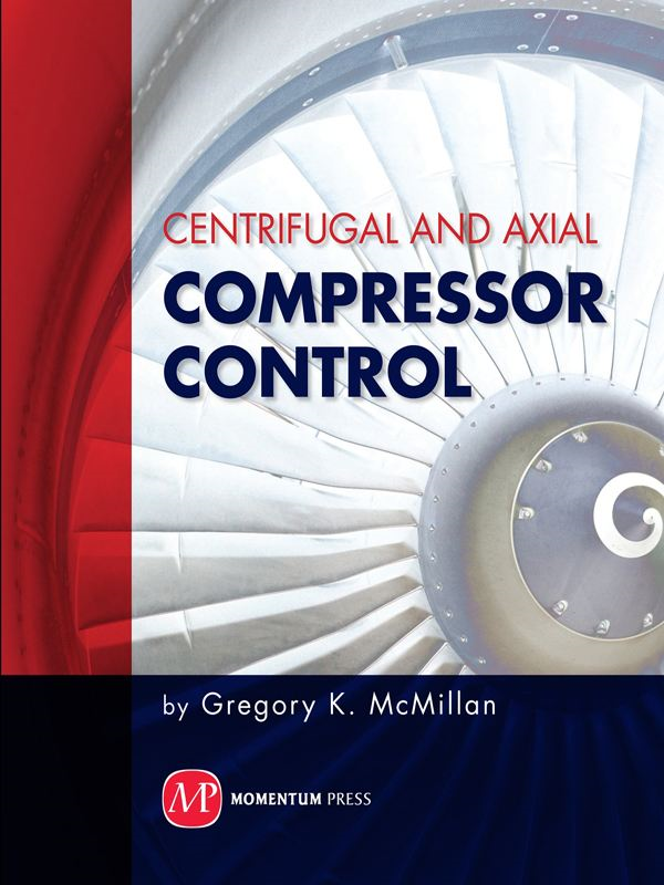 Centrifugal and Axial Compressor Control By: