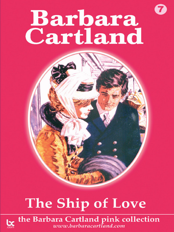 The Ship of Love By: Barbara Cartland