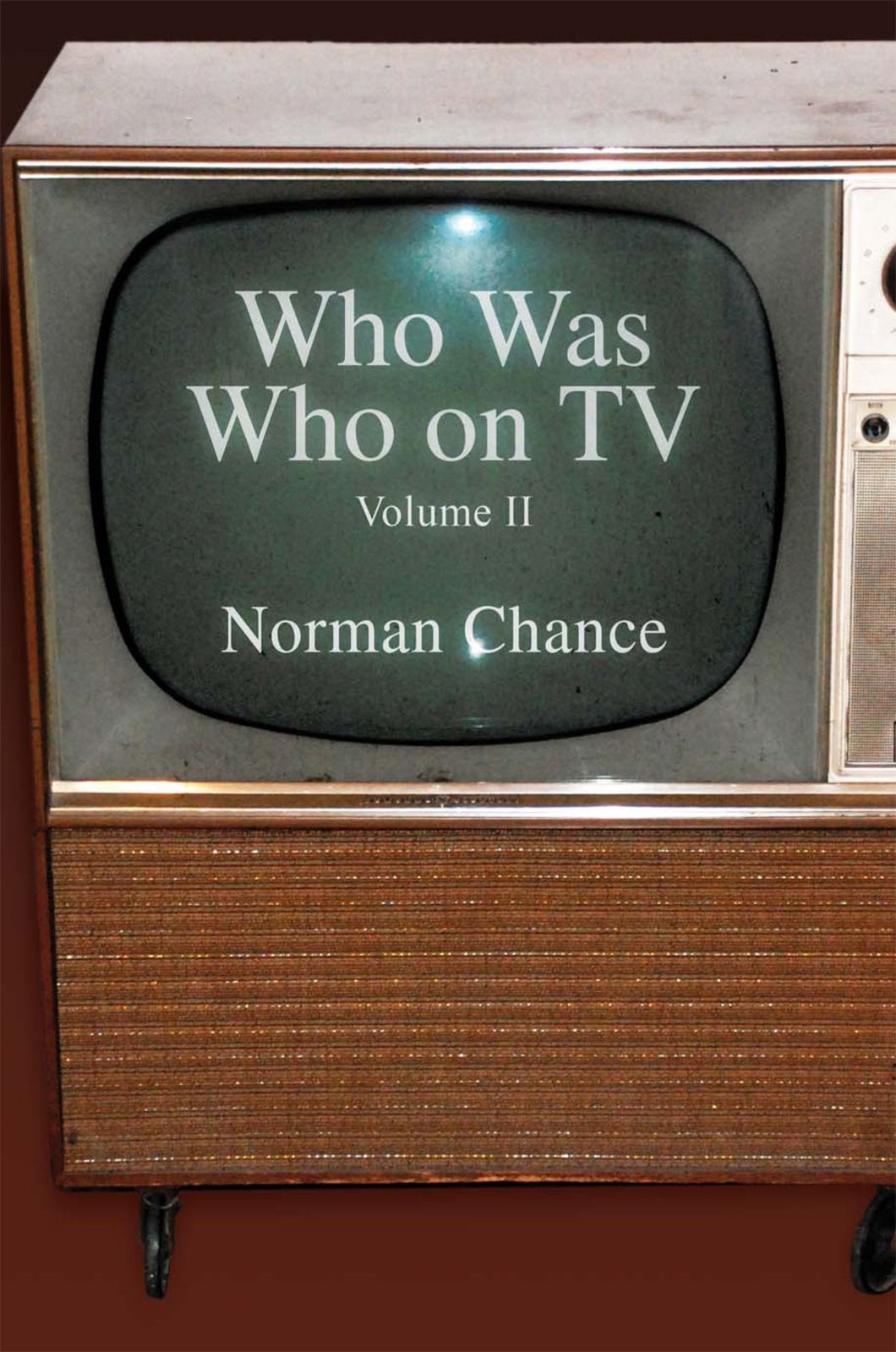 Who Was Who on TV By: Norman Chance