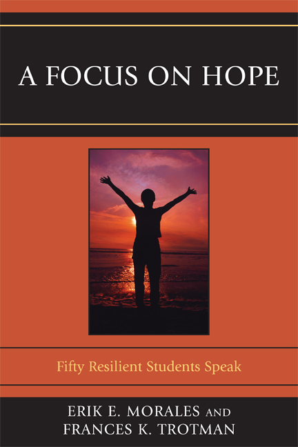 A Focus on Hope By: Erik E. Morales,Frances K. Trotman