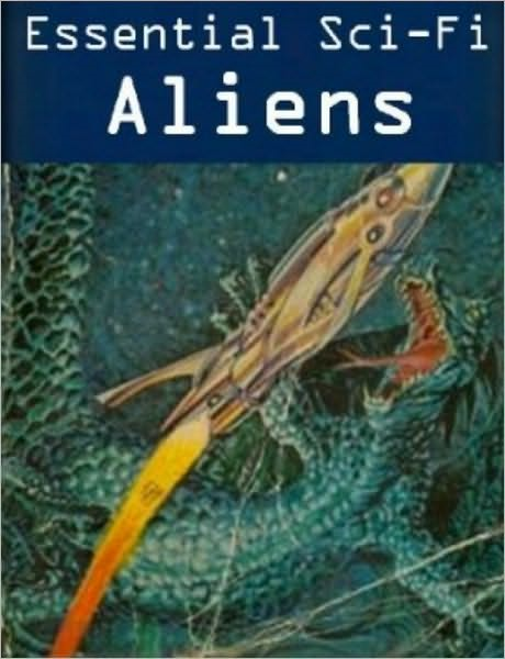 ALIENS Stories (15 book Sci-Fi Collection) By: Andre Norton,John W. Campbell,Philip K. Dick