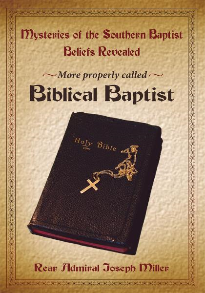 Mysteries of the Southern Baptist Beliefs Revealed