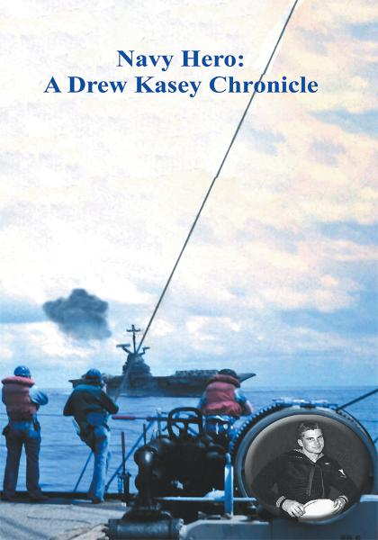 Navy Hero By: Dale Garriott
