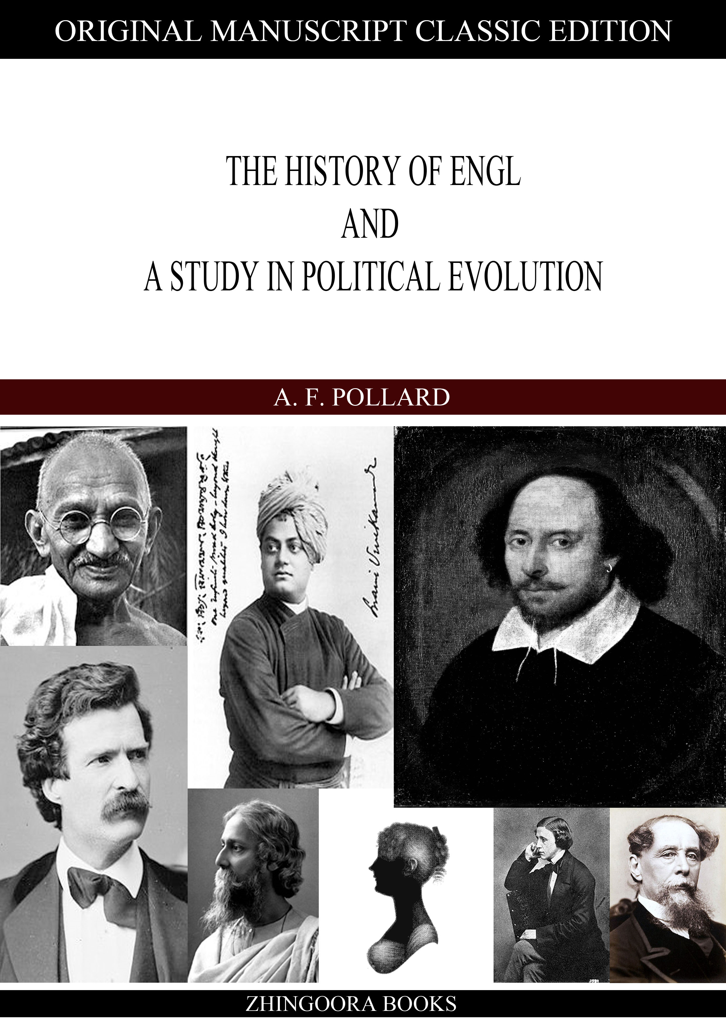The History Of England A Study In Political Evolution By: A. F. Pollard