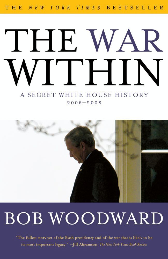 The War Within By: Bob Woodward