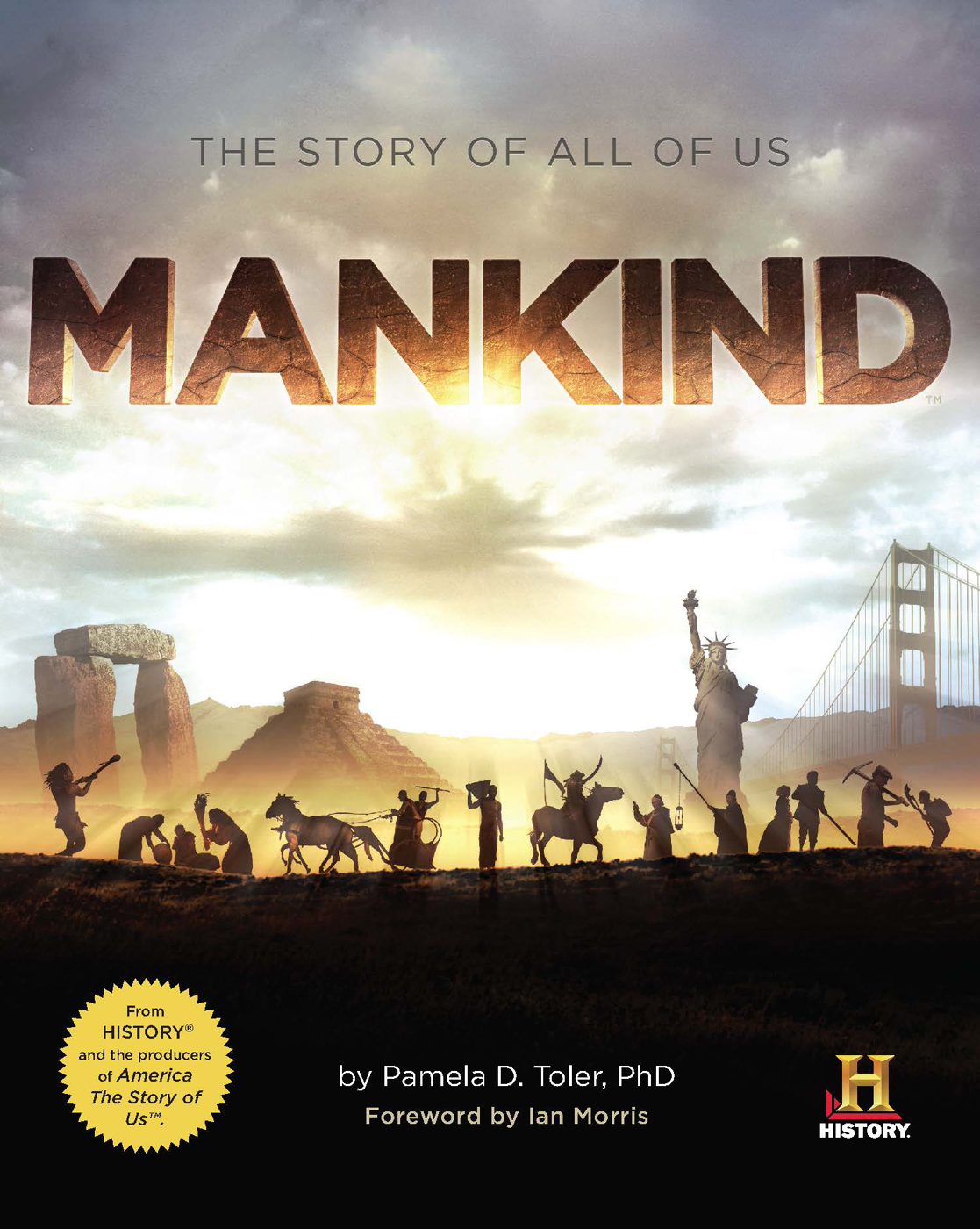 Mankind: The Story of All Of Us By: Pamela D. Toler, Ph.D.
