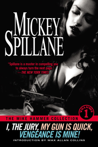 The Mike Hammer Collection By: Mickey Spillane