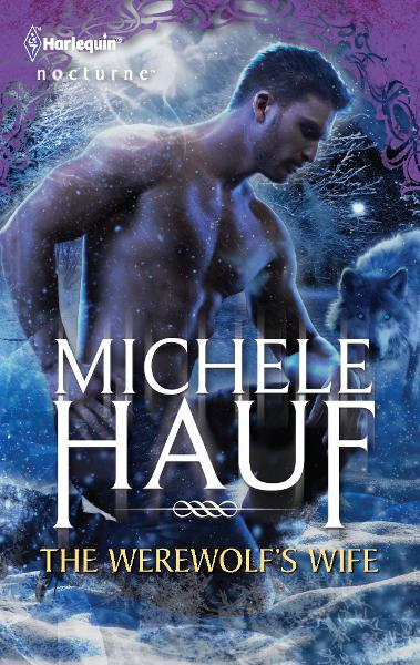 The Werewolf's Wife By: Michele Hauf
