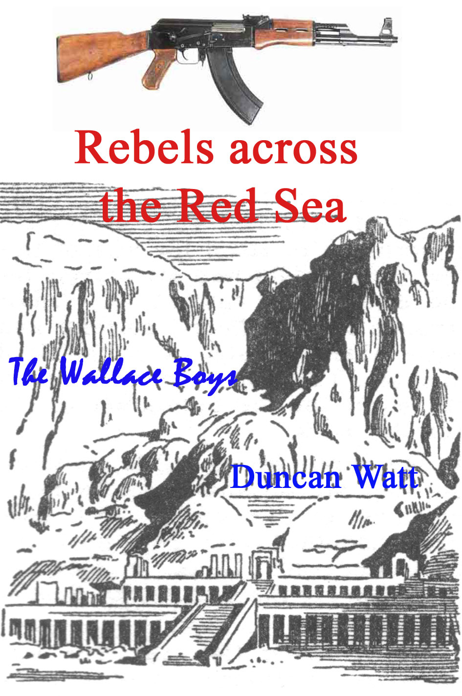 Rebels across the Red Sea