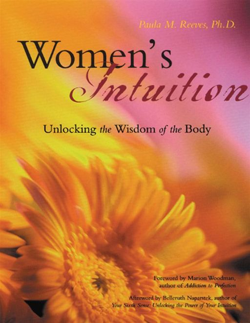 Women's Intuition By: Paula M. Reeves