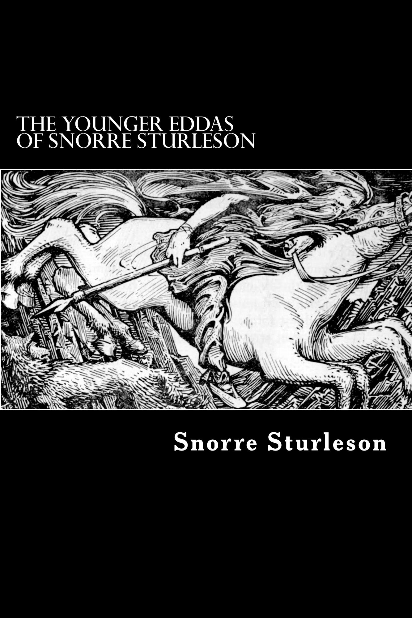 The Younger Eddas of Snorre Sturleson