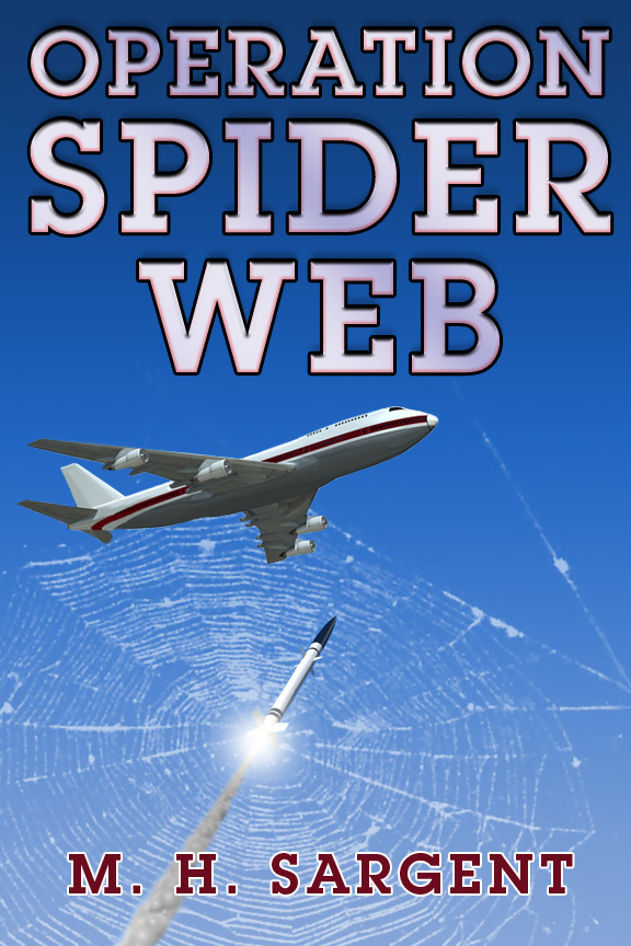 Operation Spider Web (An MP-5 CIA Thriller, Book 3)