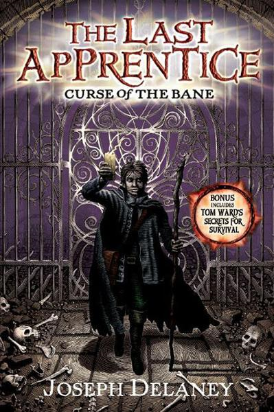 The Last Apprentice: Curse of the Bane (Book 2) By: Joseph Delaney