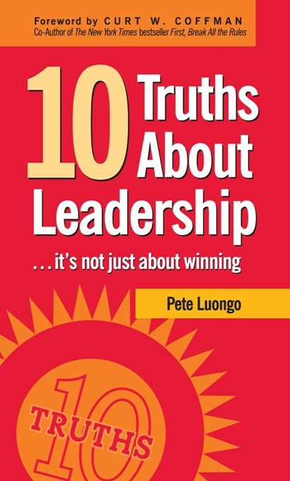 10 Truths About Leadership