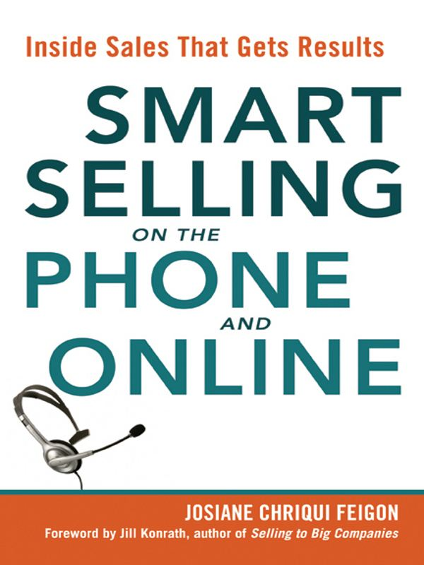 Smart Selling on the Phone and Online By: Josiane Chriqui FEIGON