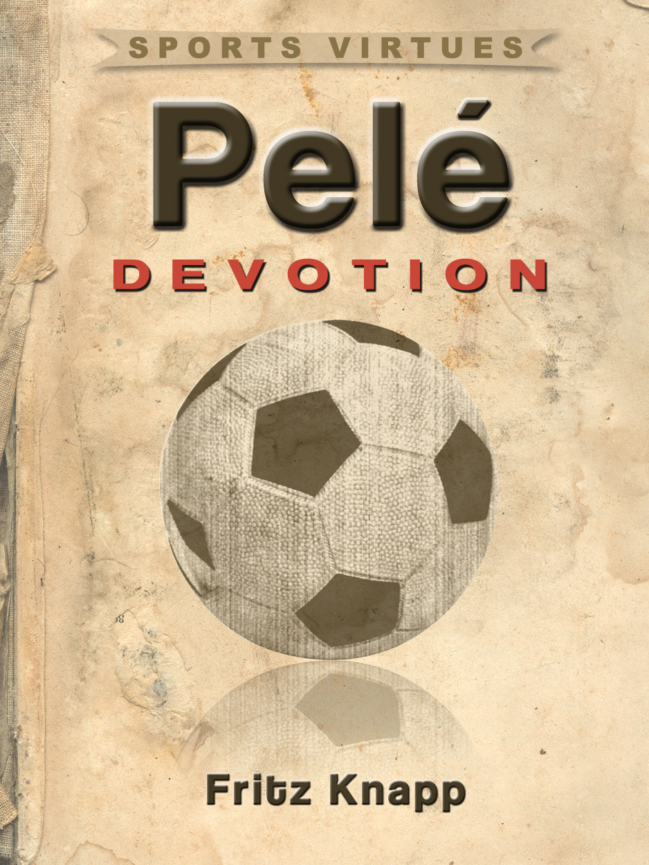 Pele: Devotion