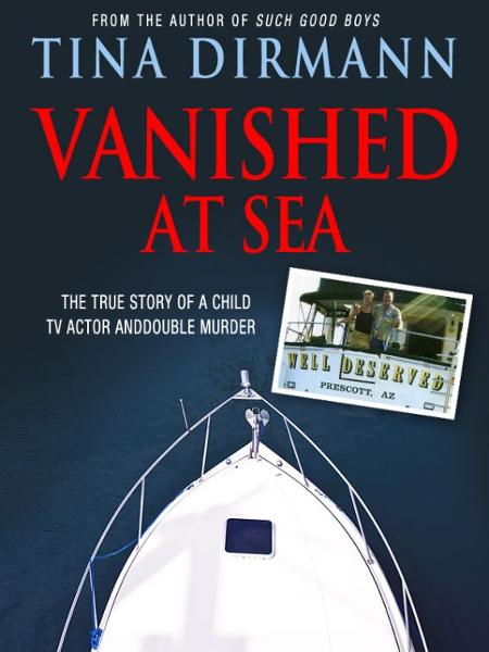 Vanished at Sea By: Tina Dirmann
