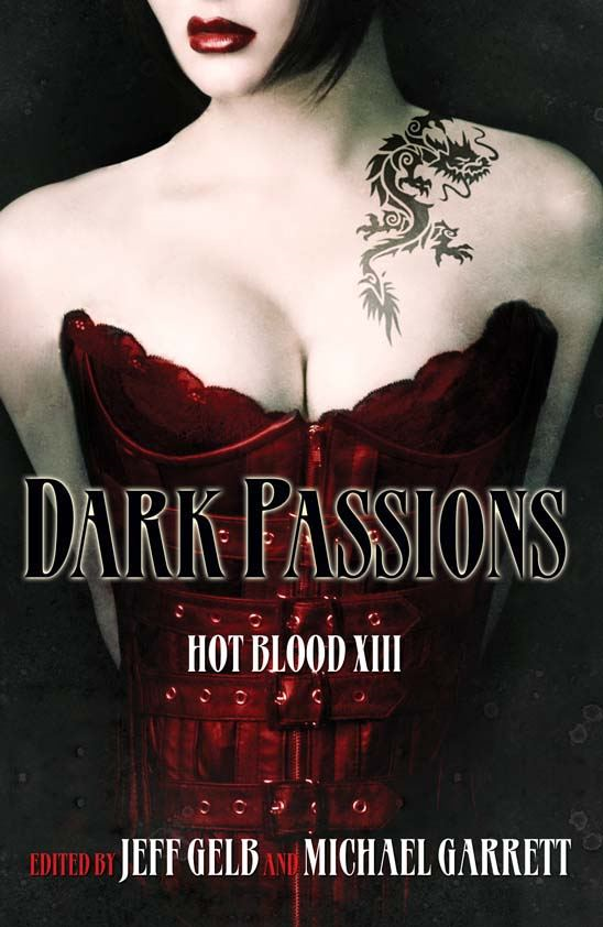 Dark Passions By: Jeff Gelb;Michael Garrett