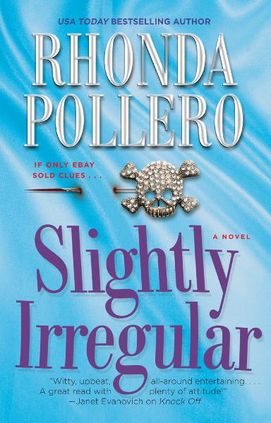 Slightly Irregular By: Rhonda Pollero