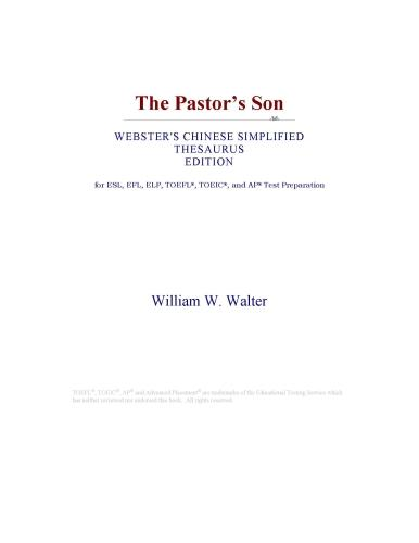The Pastor¿s Son (Webster's Chinese Simplified Thesaurus Edition)