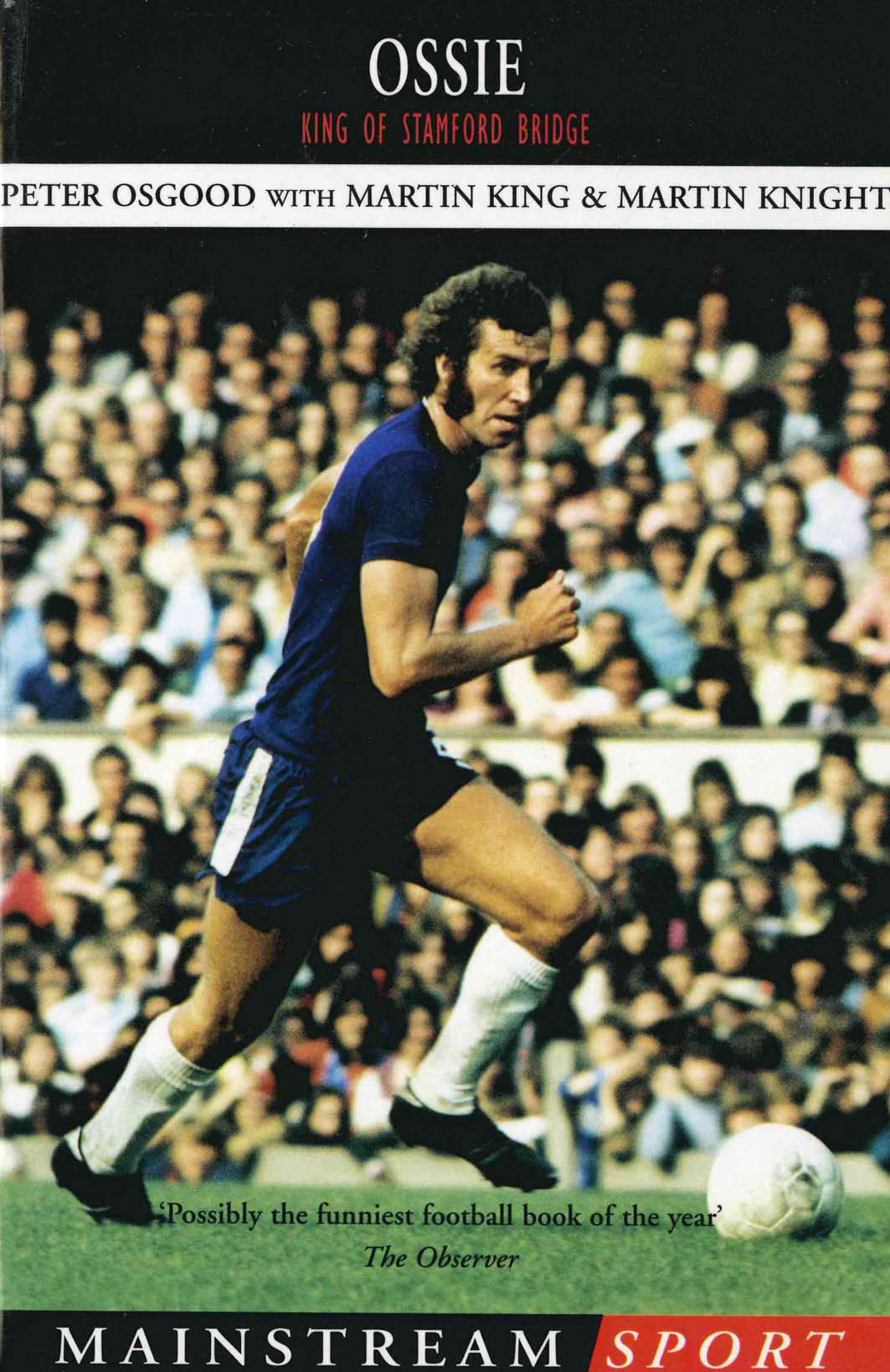 Ossie King of Stamford Bridge