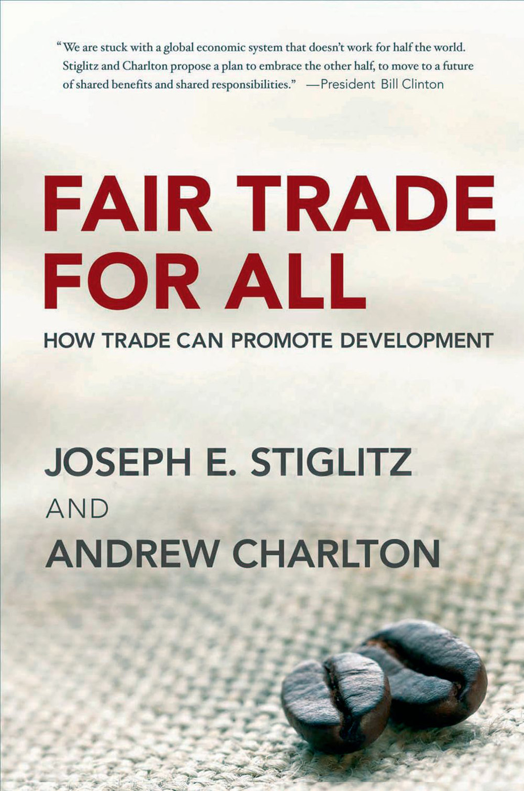 Fair Trade for All:How Trade Can Promote Development