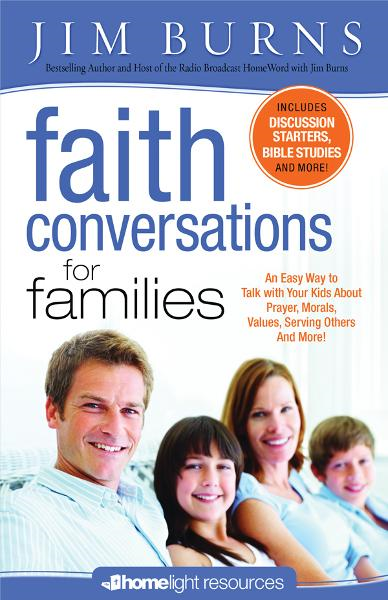 Faith Conversations for Families: An Easy Way to Talk with Your Kids About, Prayer, Morals, Values, Serving Others And More!
