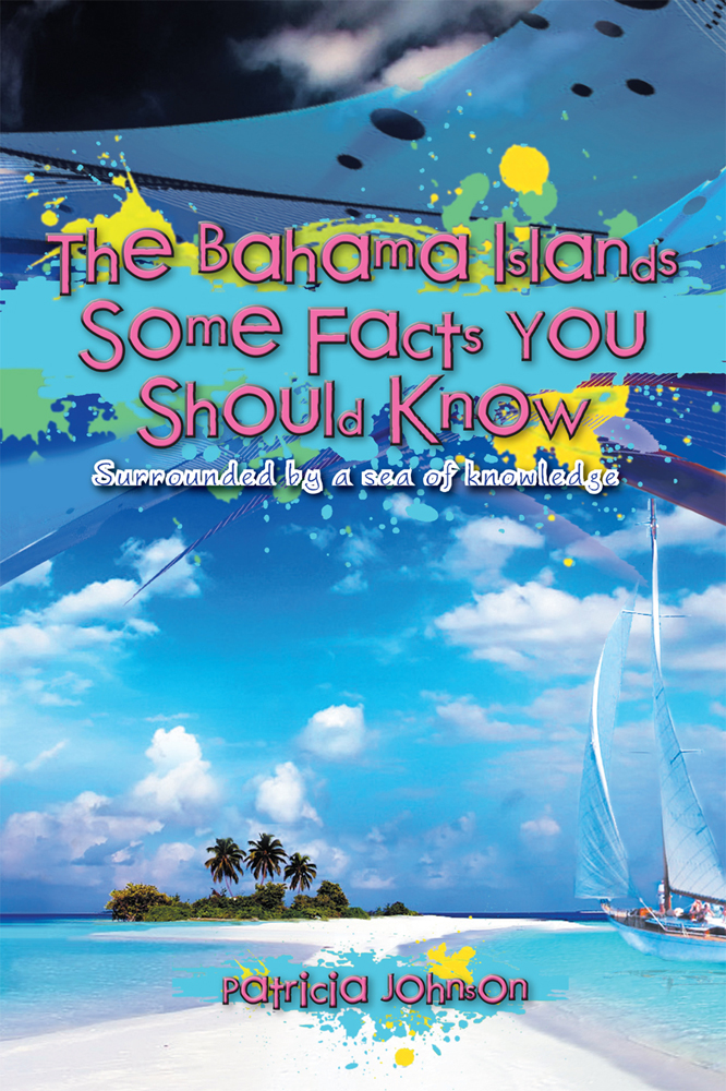 The Bahama Islands Some Facts You Should Know