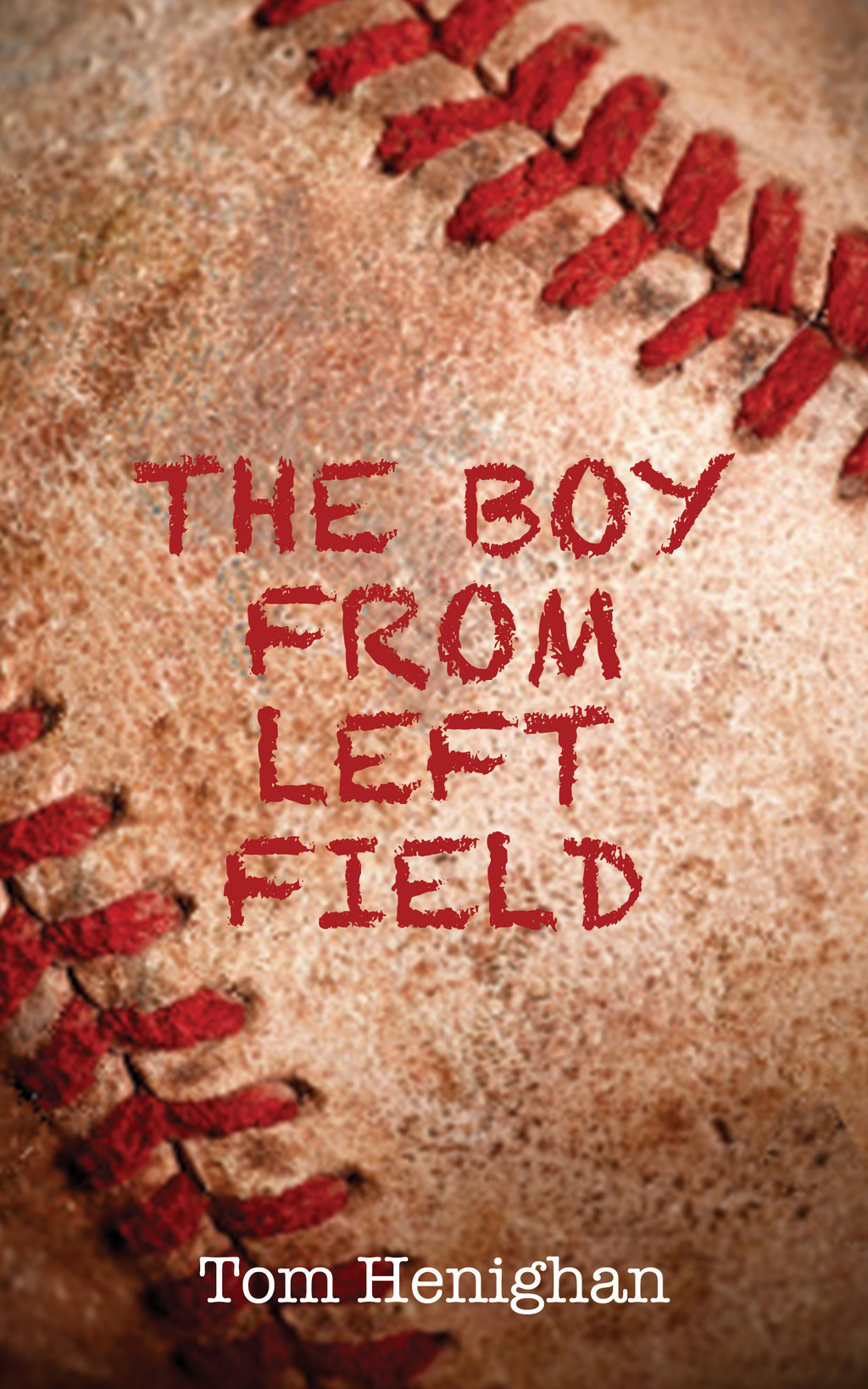 The Boy from Left Field By: Tom Henighan