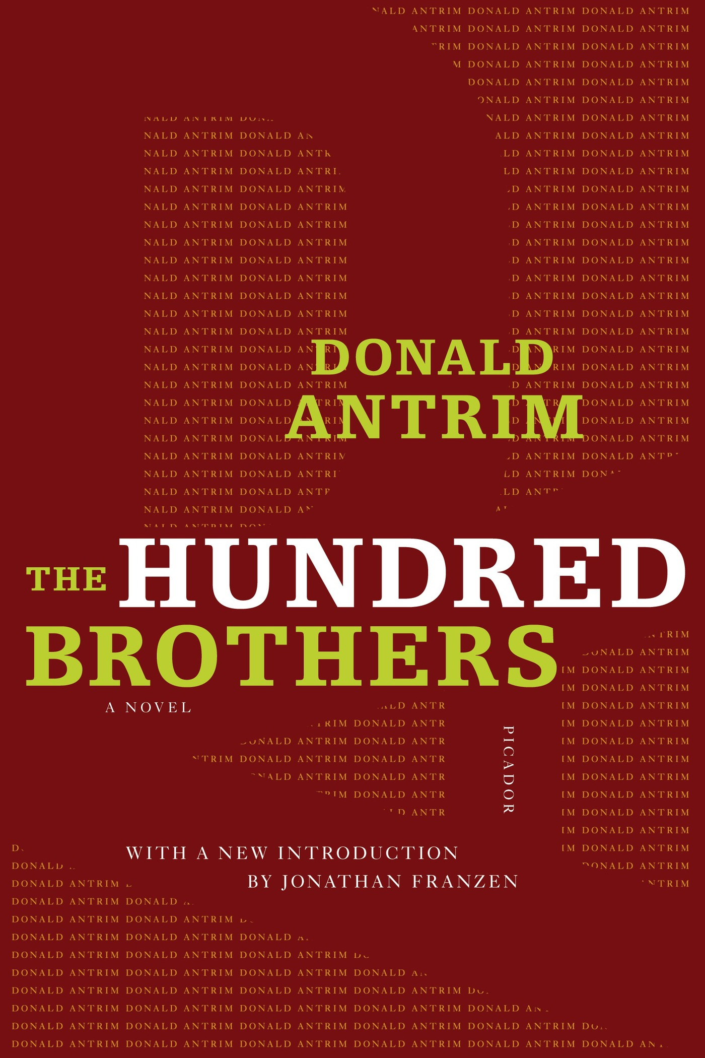 The Hundred Brothers By: Donald Antrim