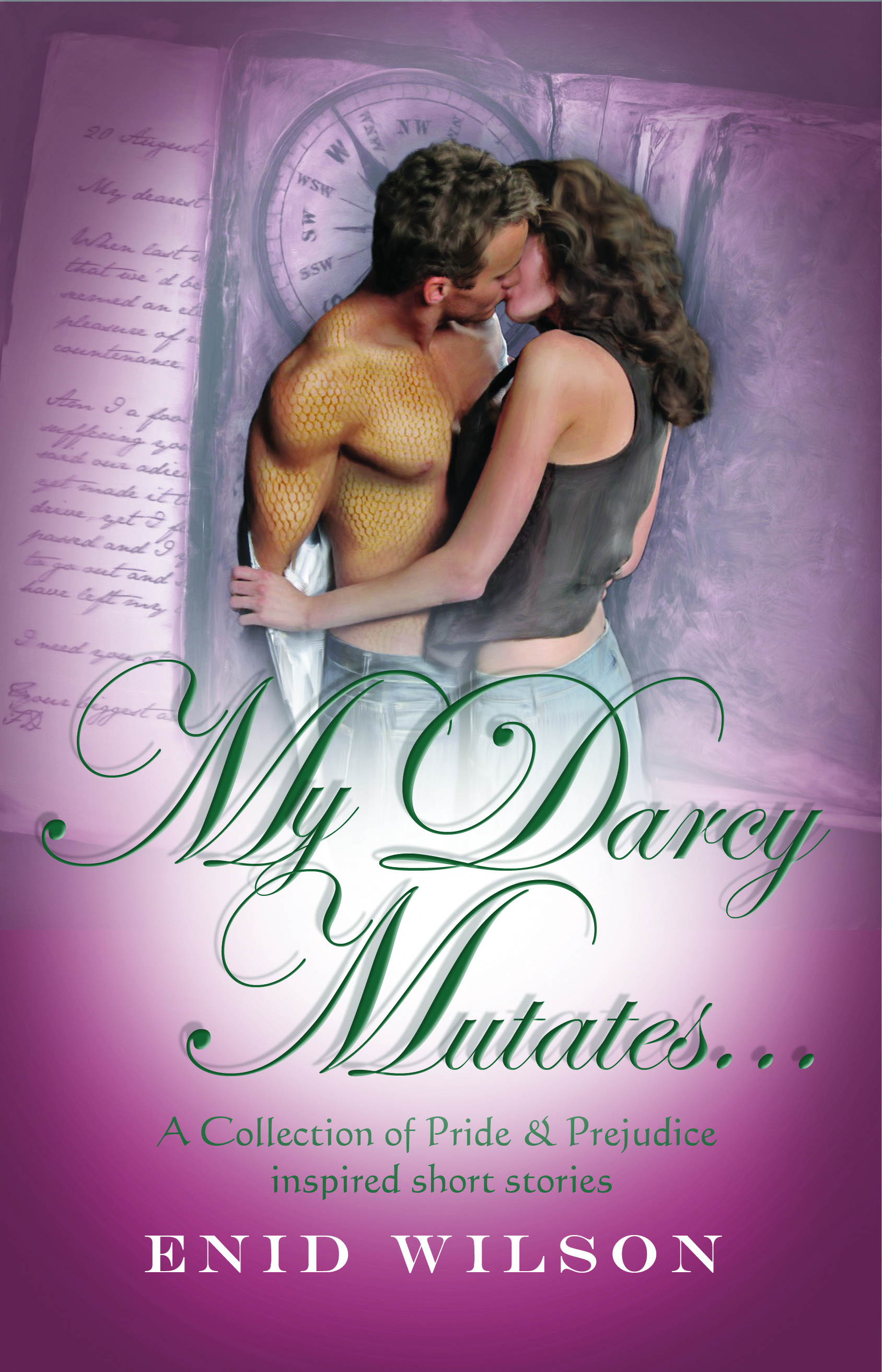 My Darcy Mutates... By: Enid Wilson